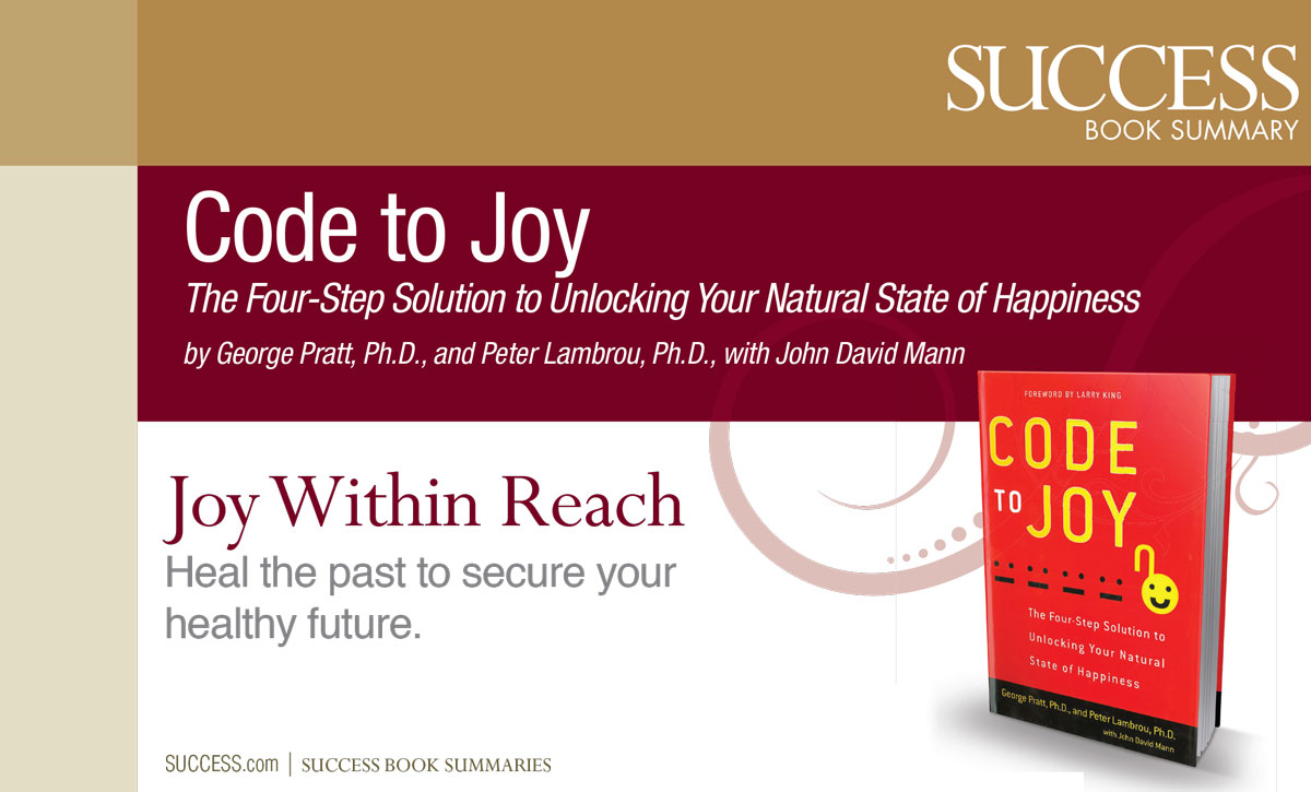 Code to Joy Summary Published by Success Magazine